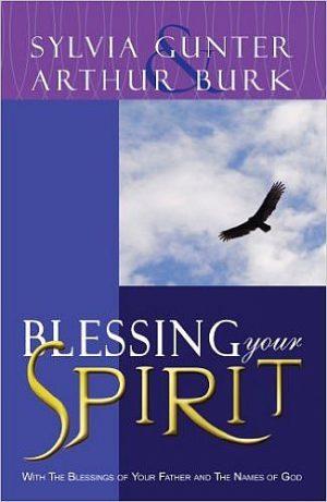 Blessing your spirit - Sylvia Gunter & Arthur Burk - Buy Christian Books Online here