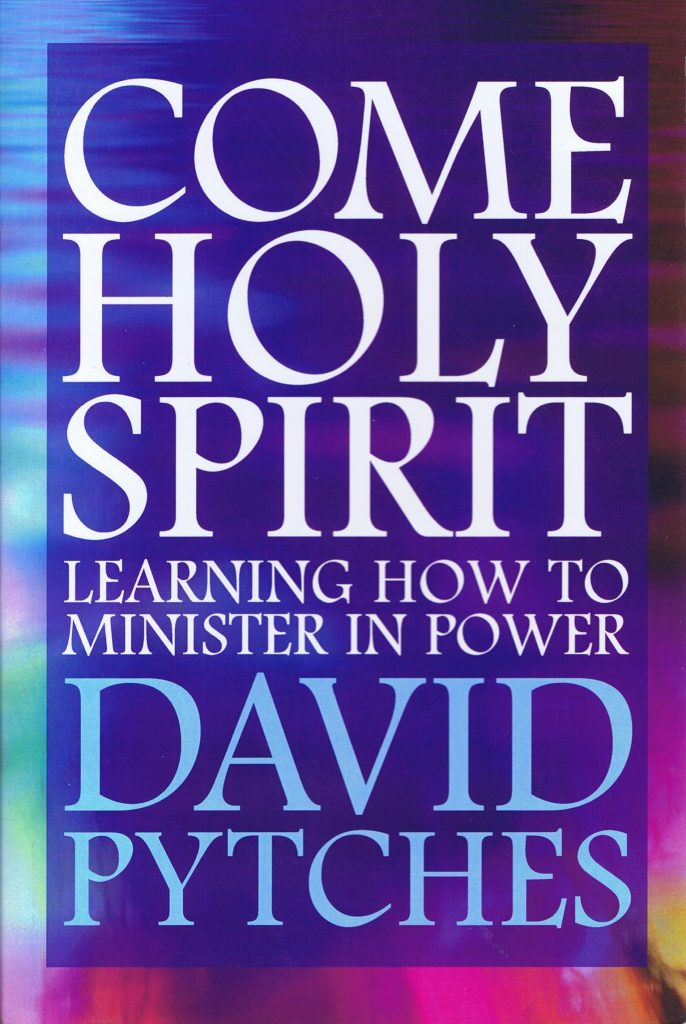 Come Holy Spirit - David Pytches - Buy Christian Books Online here
