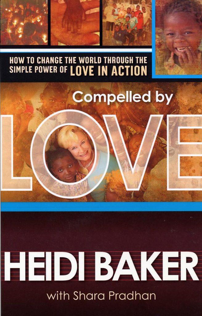 Compelled by Love - Heidi Baker - Buy Christian Books Online here