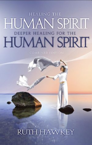 Healing & Deeper Healing for the Human Spirit - Ruth Hawkey - Buy Christian Books Online here