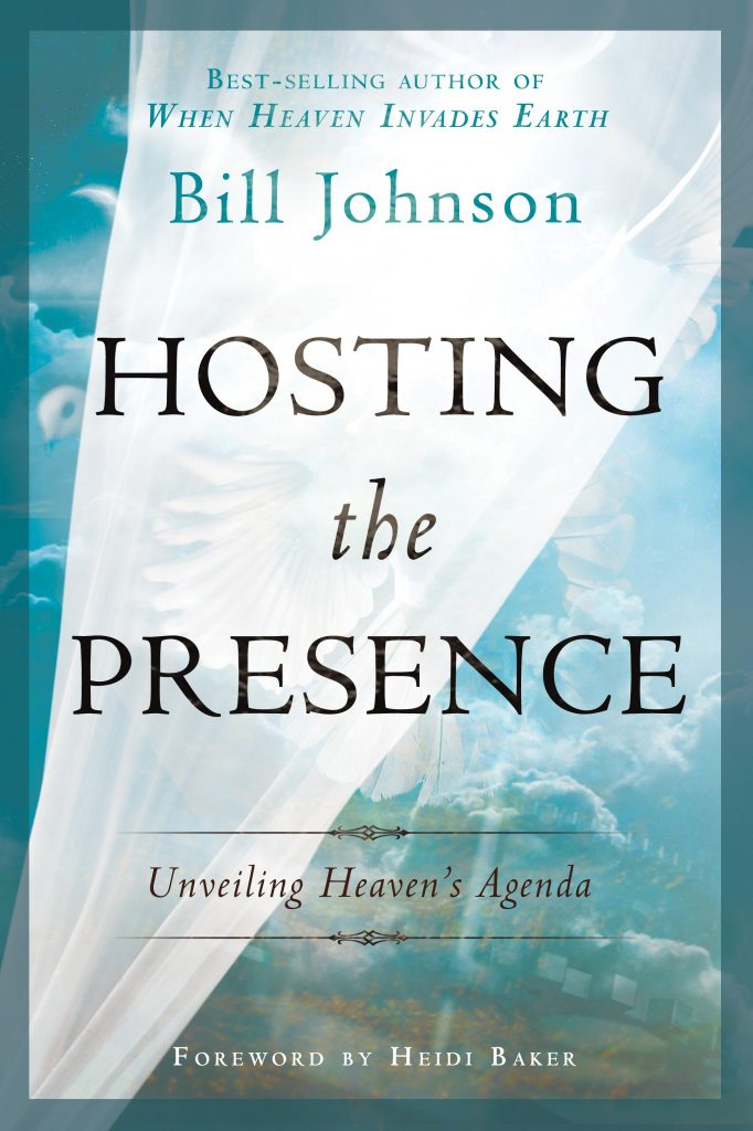 Hosting the Presence - Bill Johnson - Buy Christian Books Online here
