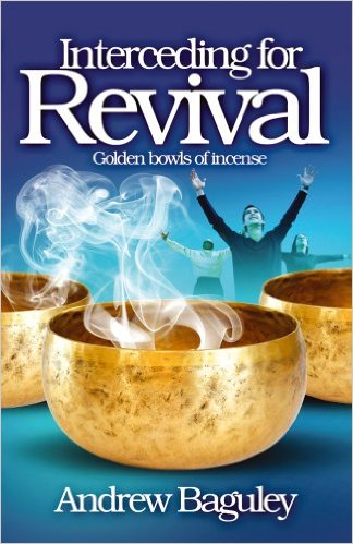Interceding for Revival - Andrew Baguley - Buy Christian Books Online here