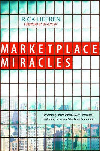 Marketplace Miracles - Rick Heeren - Buy Christian Books Online here