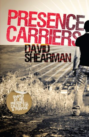 Presence Carriers - David Shearman - Buy Christian Books Online here