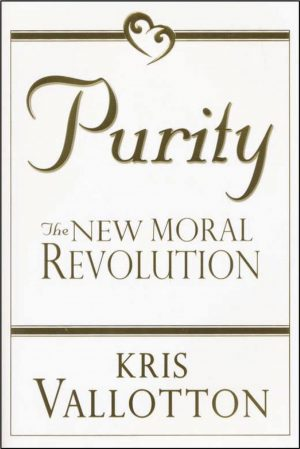 Purity - the New Moral Revolution - Kris Vallotton - Buy Christian Books Online here