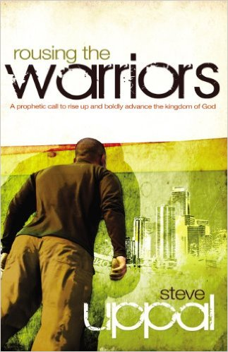 Rousing the Warriors - Steve Uppal - Buy Christian Books Online here