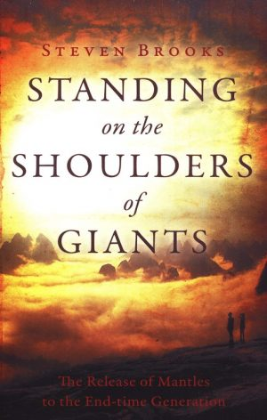 Standing on the Shoulders of Giants - Steven Brooks - Buy Christian Books Online here