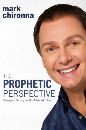 The Prophetic Perspective - Mark Chironna - Buy Christian Books Online here
