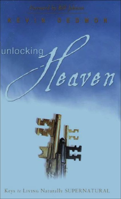 Unlocking Heaven - Kevin Dedmon - Buy Christian Books Online here