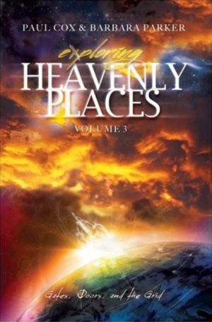 Exploring Heavenly Places - Vol 3 - Paul L Cox, Barbara Parker - Buy Christian Books Online here