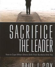 Sacrifice the Leader - Paul L Cox - Buy Christian Books Online here