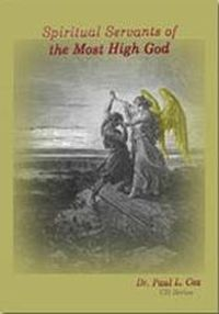 Spiritual Servants of the Most High God - Paul L Cox - Buy Christian Books Online here