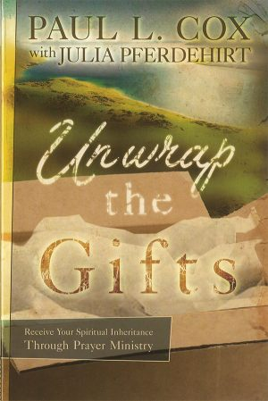 Unwrap the Gifts - Paul L Cox - Buy Christian Books Online here