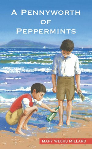 A Pennyworth of Peppermints - Mary Weeks Millard - Buy Christian Books Online here