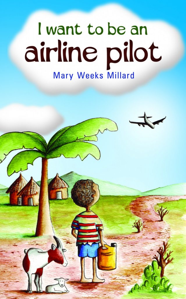 I Want to be an Airline Pilot - Mary Weeks Millard - Buy Christian Books Online here