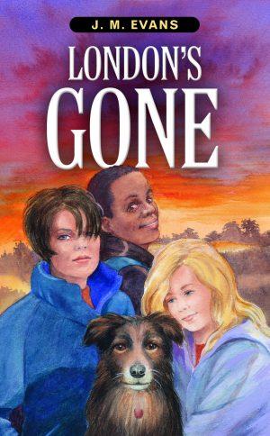 London's Gone - JM Evans - Buy Christian Books Online here londons-gone