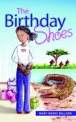 The Birthday Shoes - Mary Weeks Millard - Buy Christian Books Online here