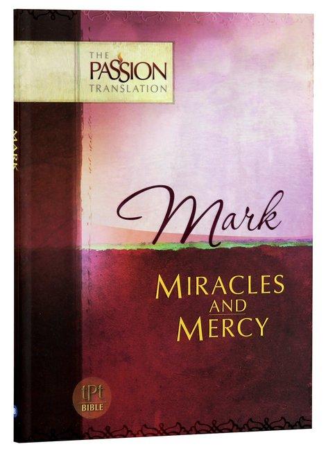tPt - Mark - Miracles & Mercy - Buy Christian Books Online here