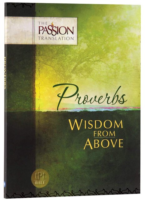 tPt - Proverbs: Wisdom from above - Buy Christian Books Online here