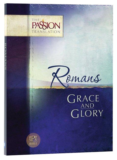 tPt - Romans - Grace & Glory - Buy Christian Books Online here