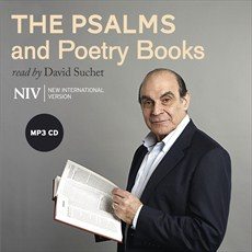 NIV Audio Bible - Psalms & Poetry Books - Read by David Suchet - Buy Christian Books Online here