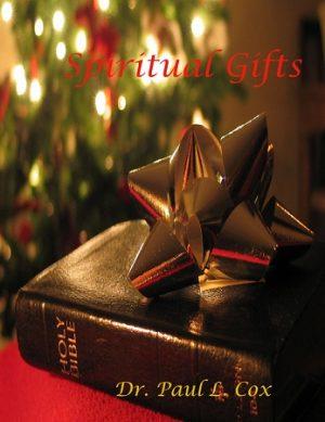 Spiritual Gifts - Paul L Cox - Buy Christian Books Online here