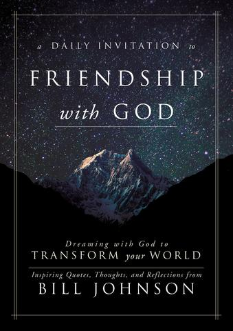 A Daily Invitation to Friendship with God - Bill Johnson - Buy Christian Books Online here