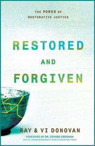 Restored and forgiven - Ray & Vi Donovan - Buy Christian books online here