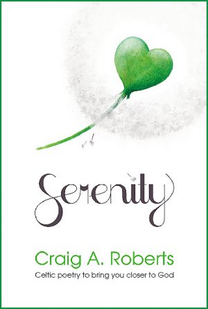 Serenity - Craig A Roberts - Buy Christian Books Online here