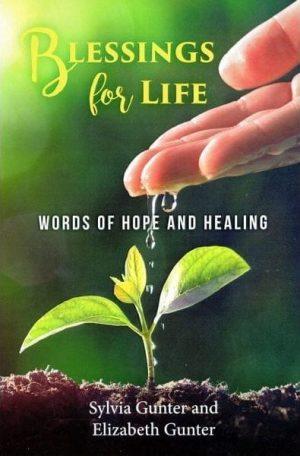 Blessings for life - Sylvia Gunter & Elizabeth Gunter - Buy Christian Books Online here