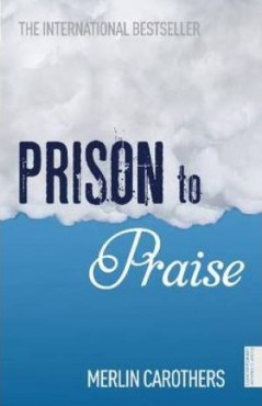 Prison to praise - Merlin Carothers - Buy Christian Books Online here