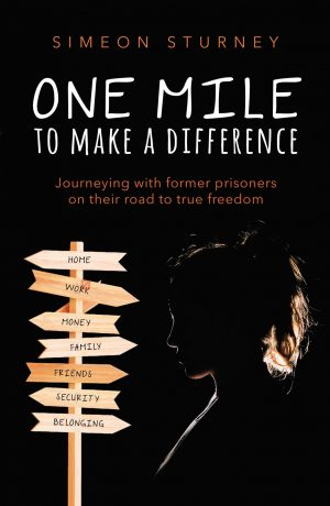 One Mile to Make a Difference - Simeon Sturney - Buy Christian Books Online here